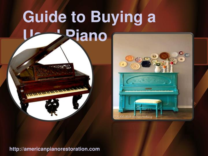 Guide to Buying a Used Piano