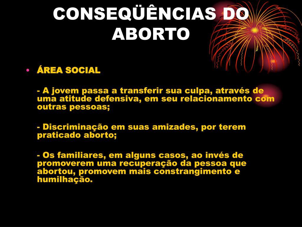 CONSEQÜÊNCIAS DO ABORTO