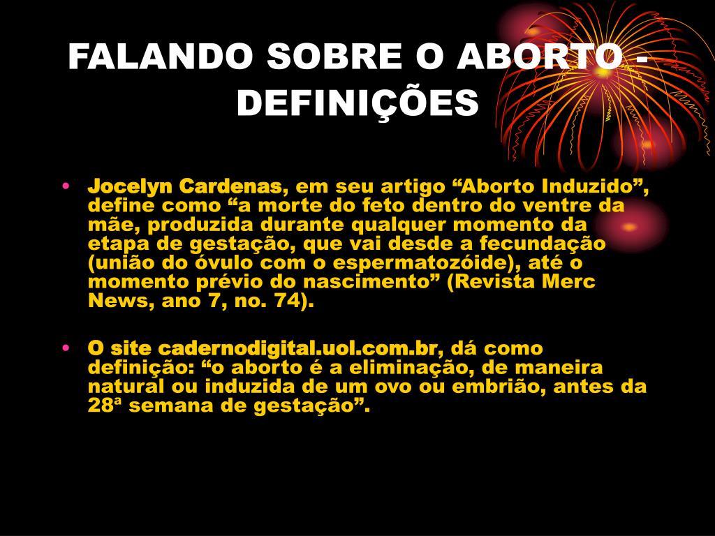 FALANDO SOBRE O ABORTO - DEFINIÇÕES