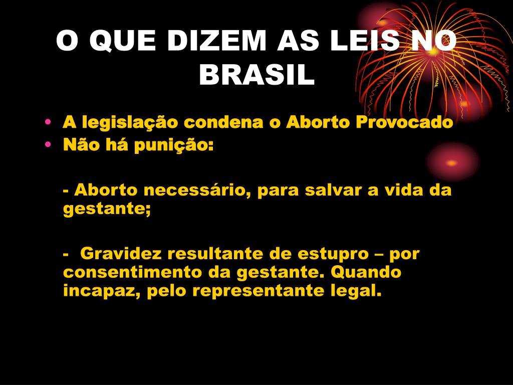 O QUE DIZEM AS LEIS NO BRASIL