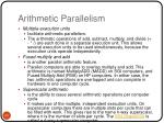 arithmetic parallelism