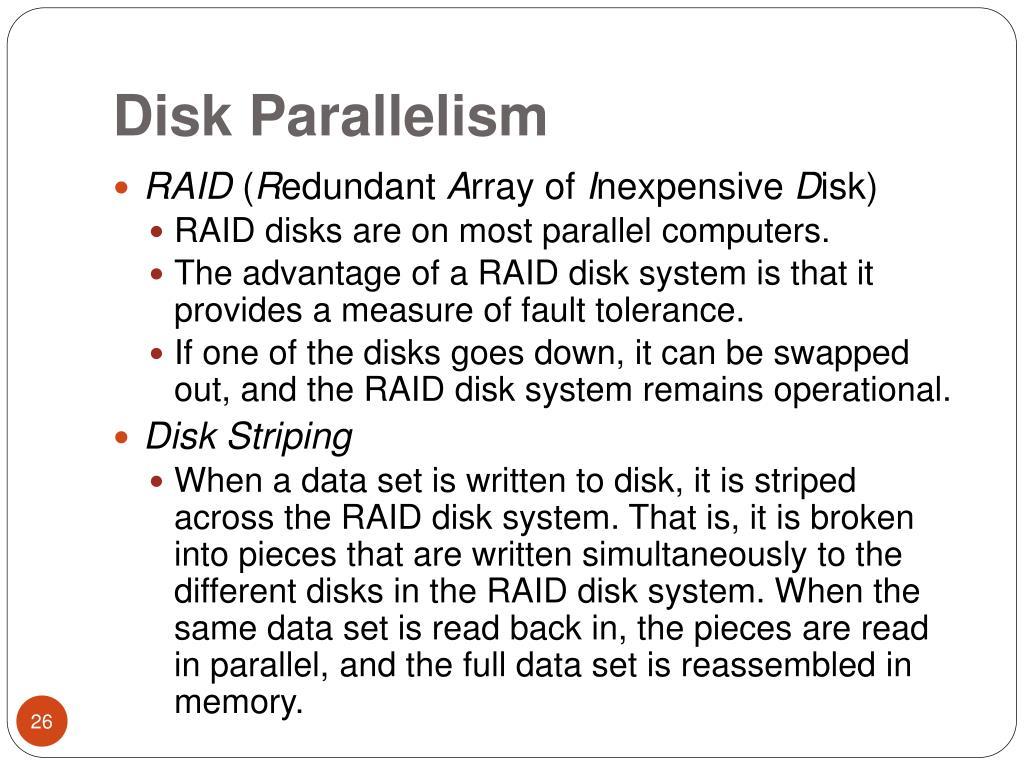 Disk Parallelism