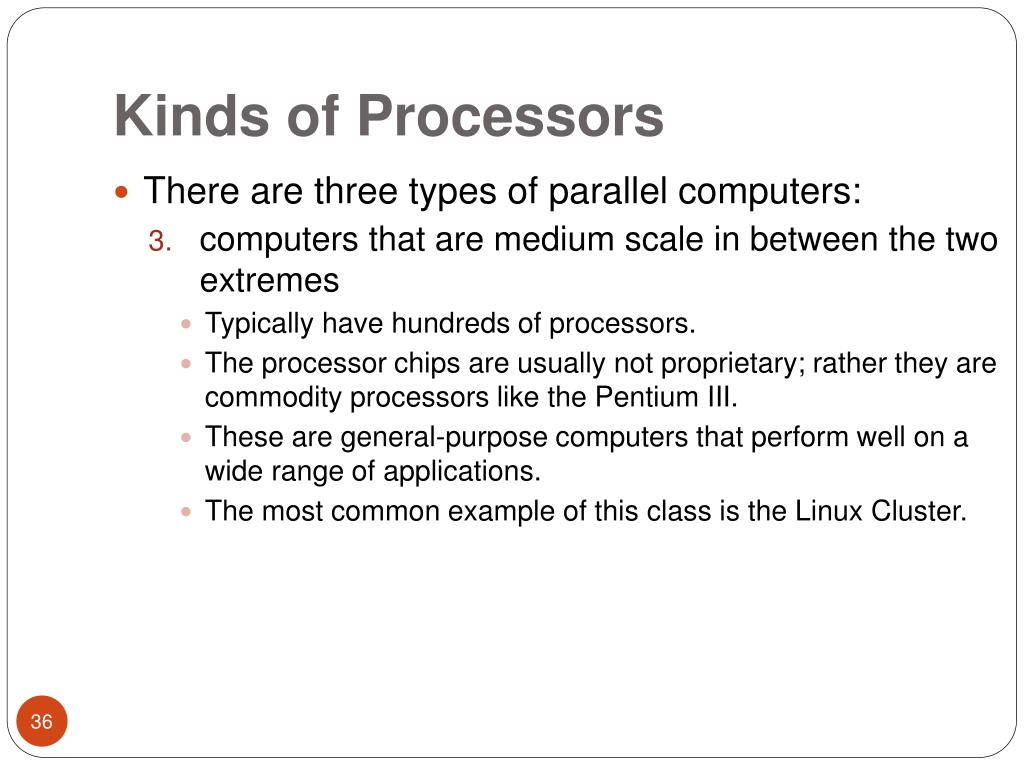 Kinds of Processors
