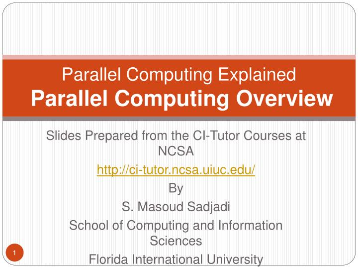 Parallel computing explained parallel computing overview l.jpg