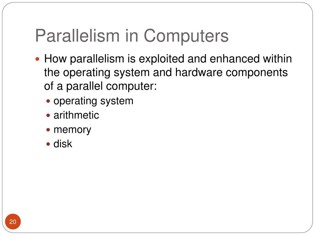 Parallelism in Computers