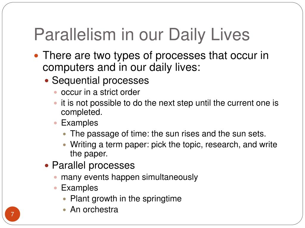 Parallelism in our Daily Lives
