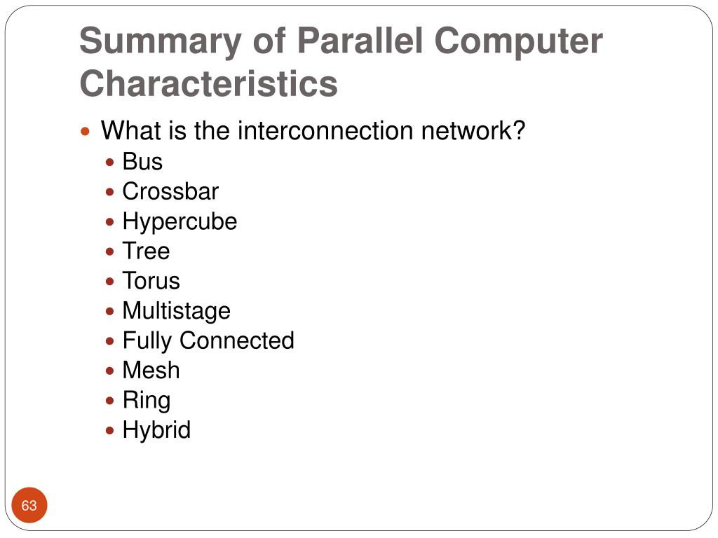 Summary of Parallel Computer Characteristics