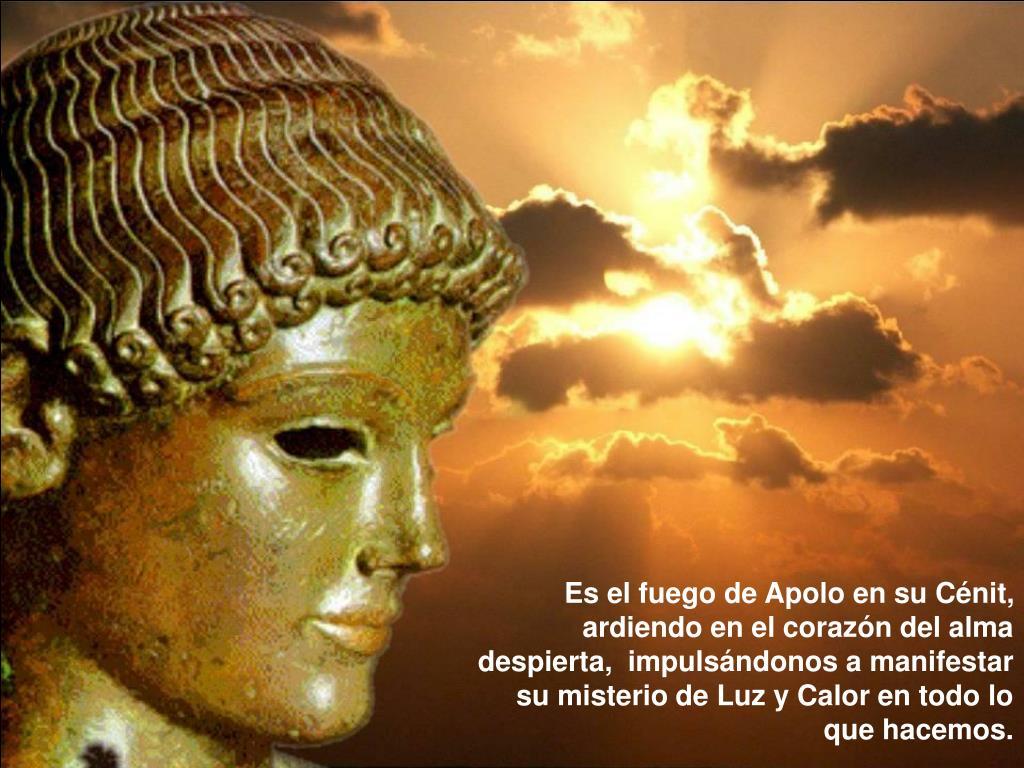 Es el fuego de Apolo en su Cénit,  ardiendo en el corazón del alma despierta,  impulsándonos a manifestar su misterio de Luz y Calor en todo lo que hacemos.