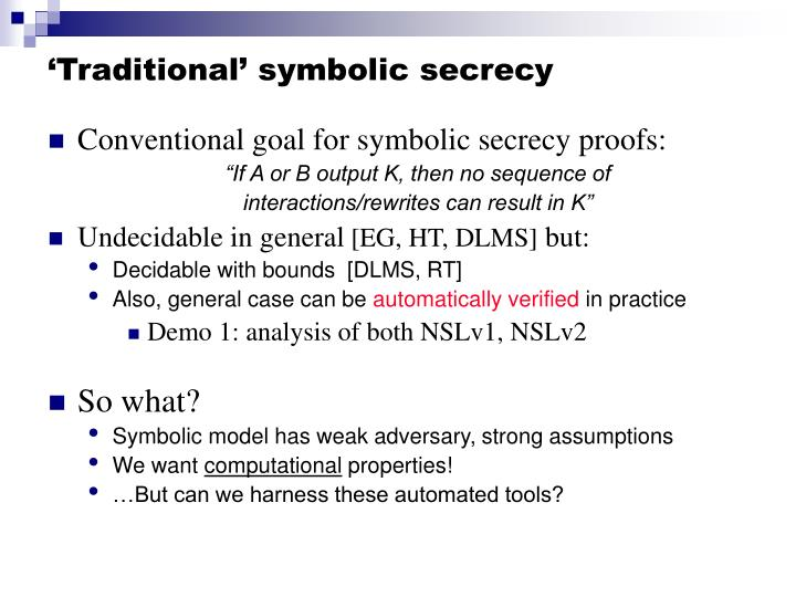 'Traditional' symbolic secrecy