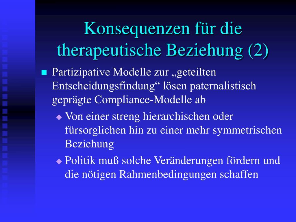 Konsequenzen für die therapeutische Beziehung (2)