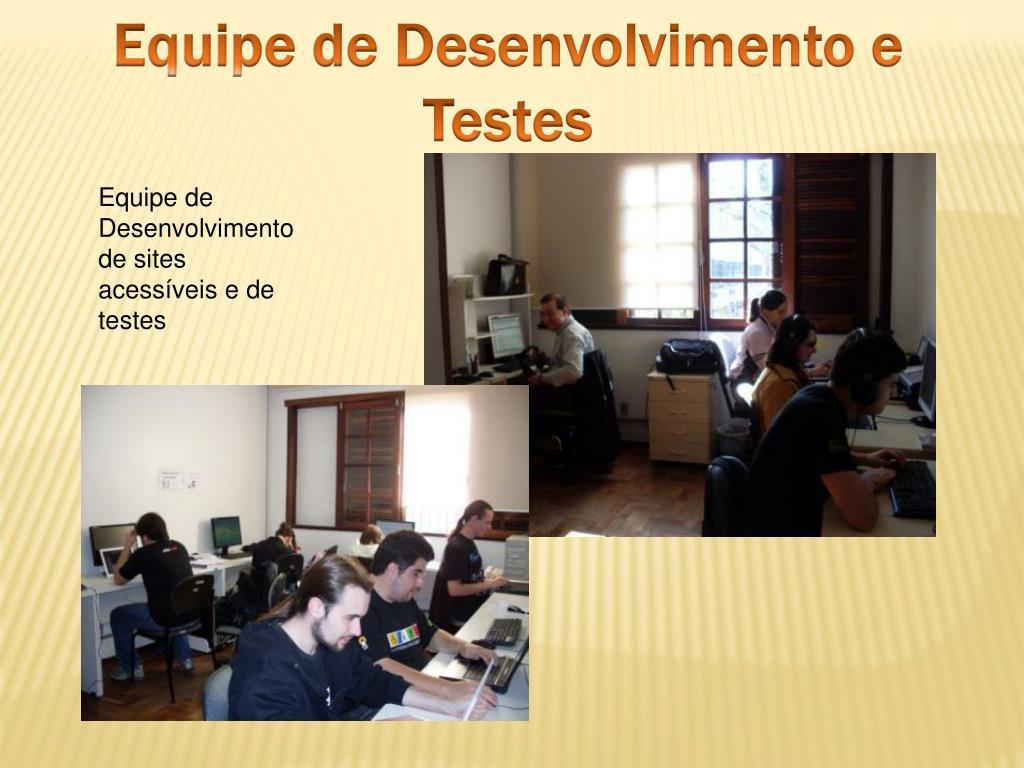 Equipe de Desenvolvimento e Testes