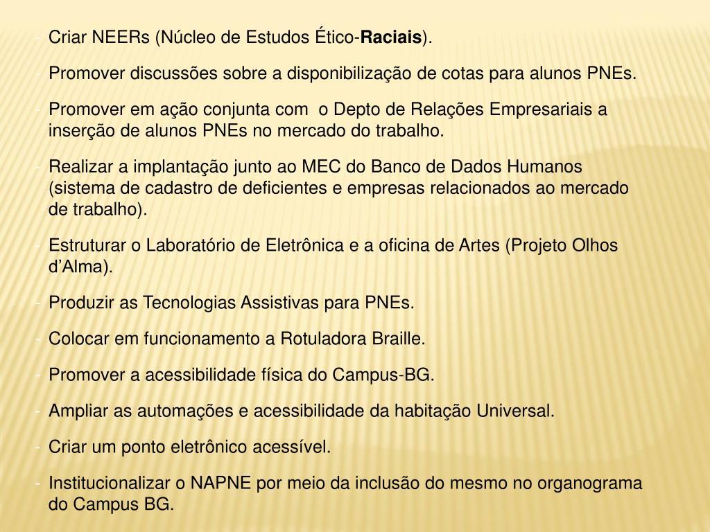 Criar NEERs (Núcleo de Estudos Ético-
