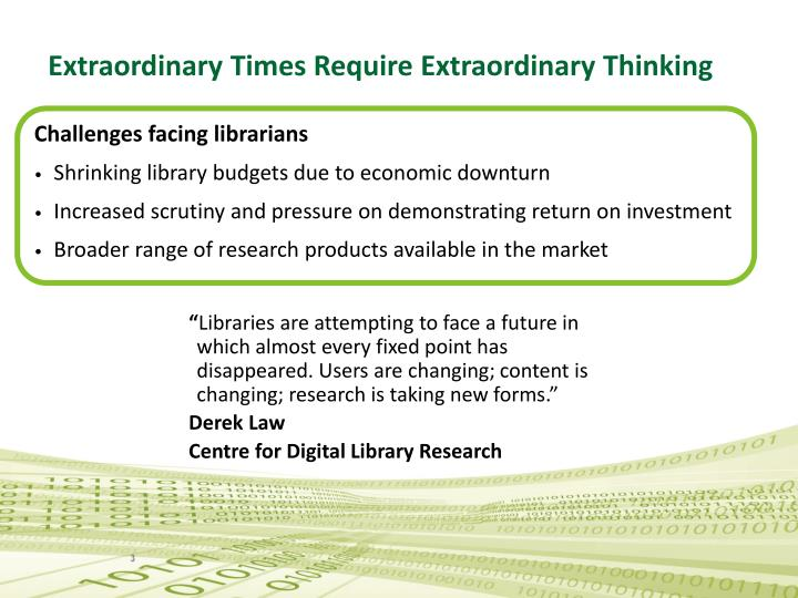 Extraordinary times require extraordinary thinking l.jpg