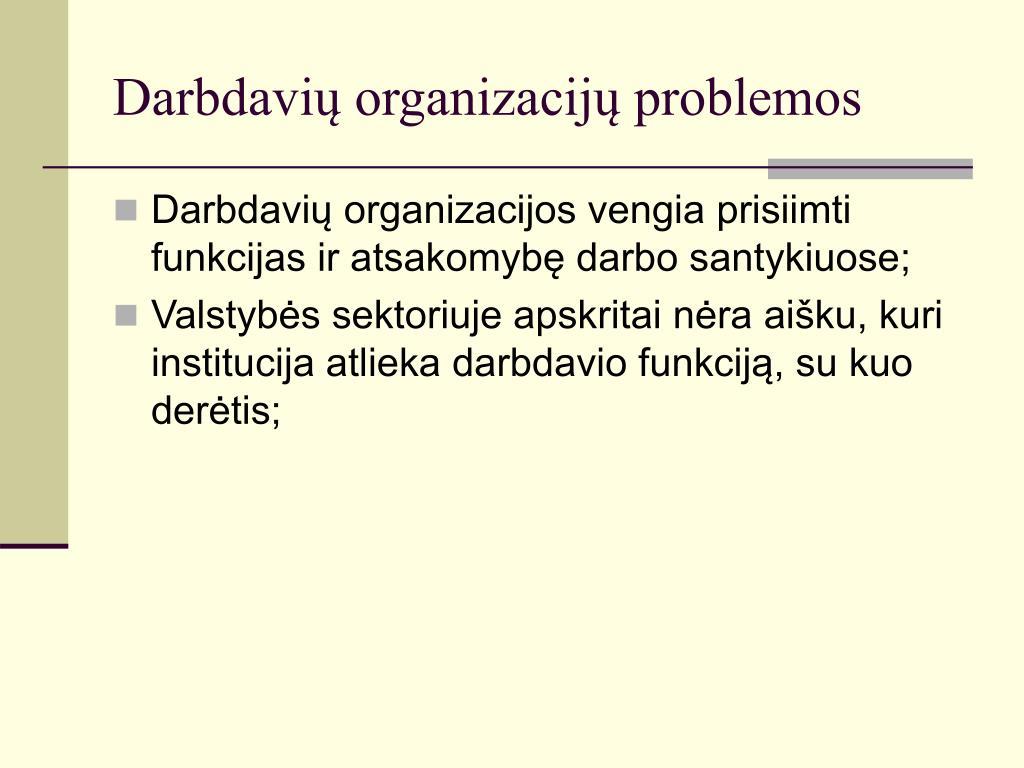 Darbdavių organizacijų problemos