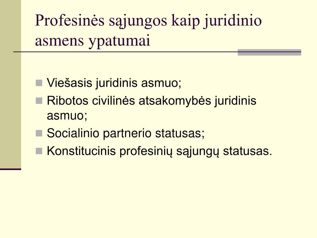 Profesinės sąjungos kaip juridinio asmens ypatumai