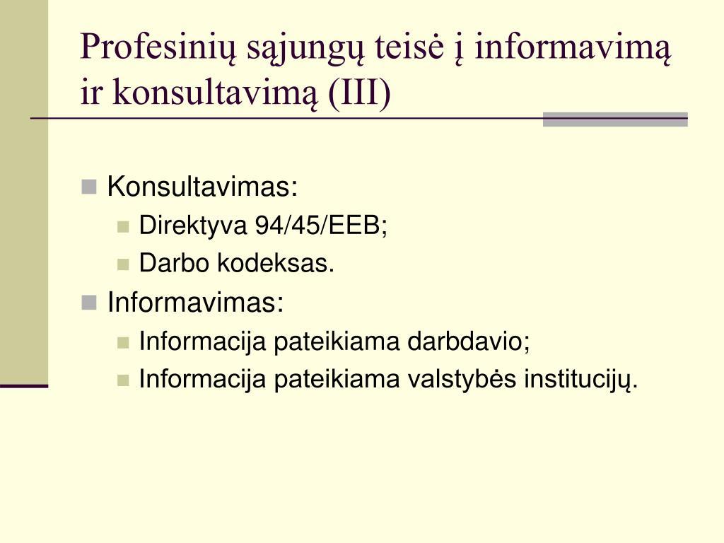 Profesinių sąjungų teisė į informavimą ir konsultavimą (III)