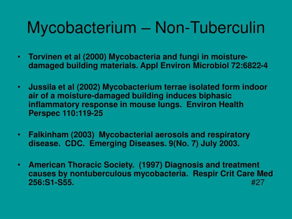 Mycobacterium – Non-Tuberculin