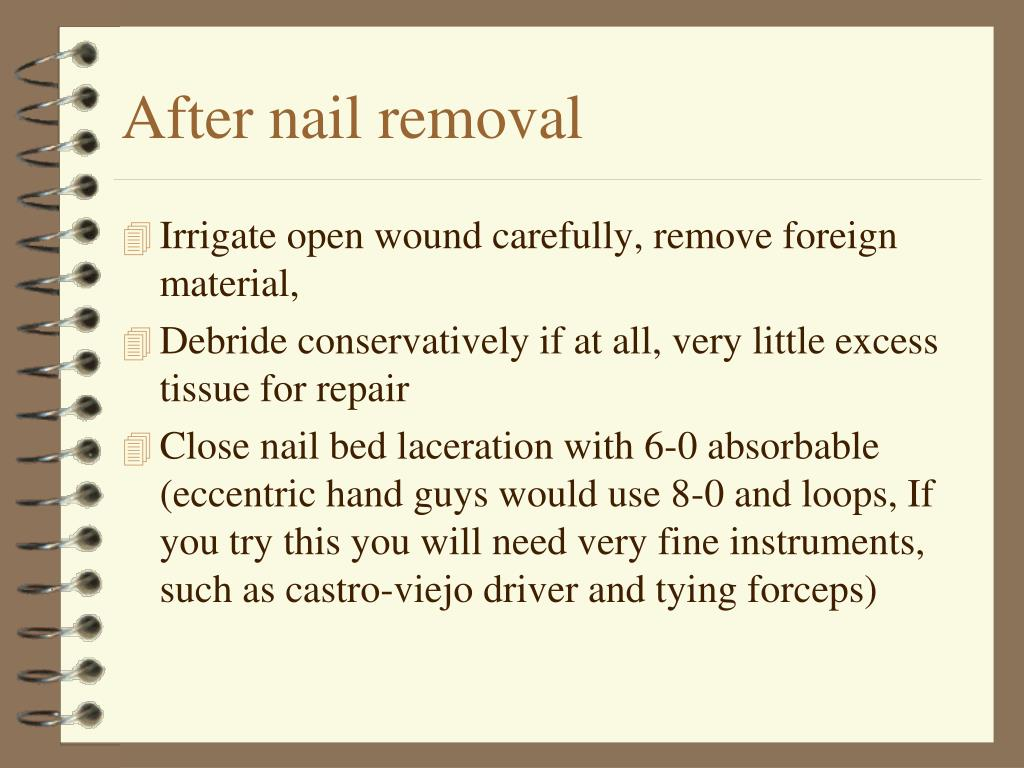 After nail removal