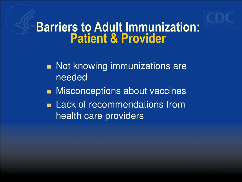 Barriers to Adult Immunization: