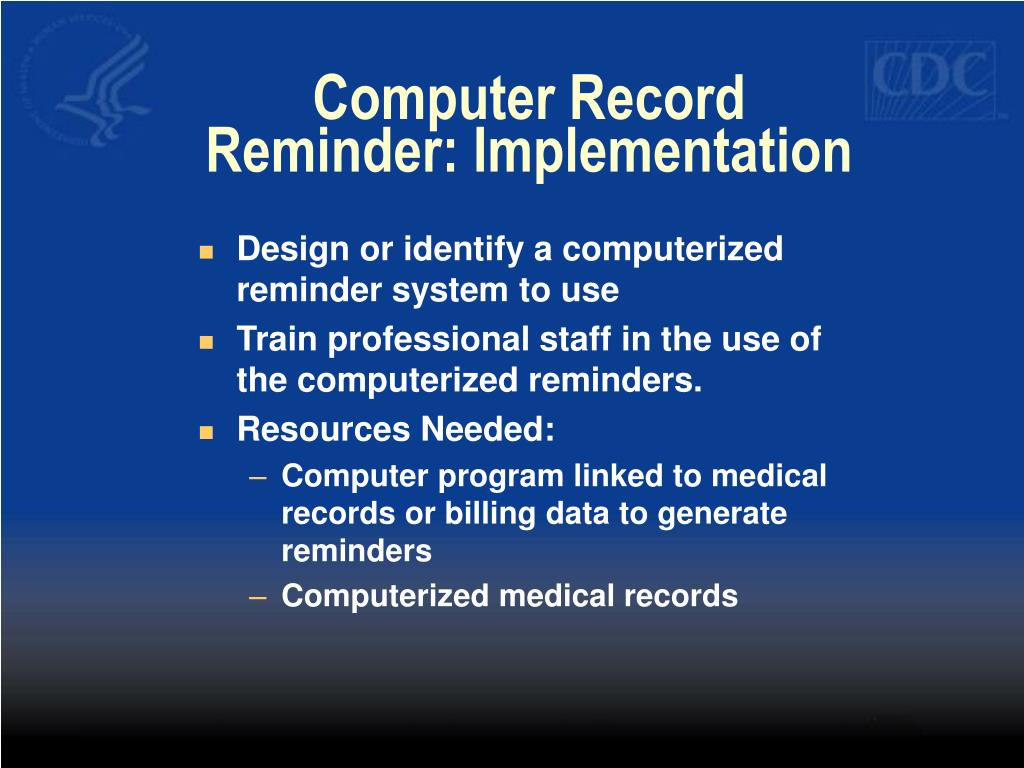 Computer Record Reminder: Implementation
