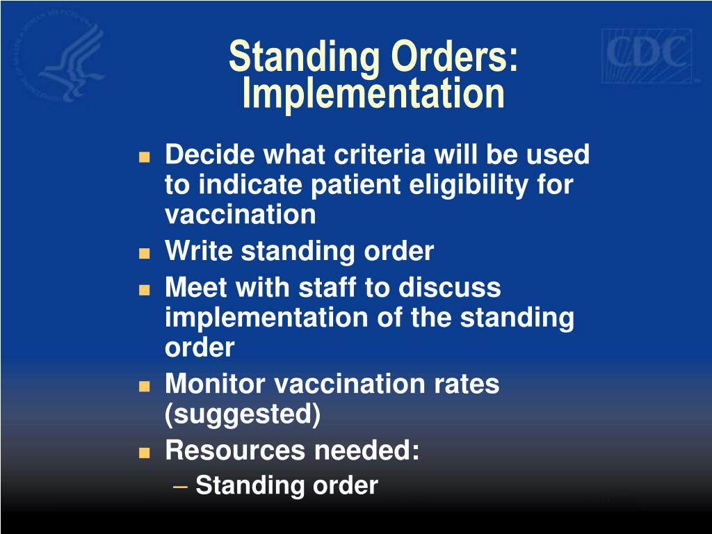 Standing Orders: Implementation