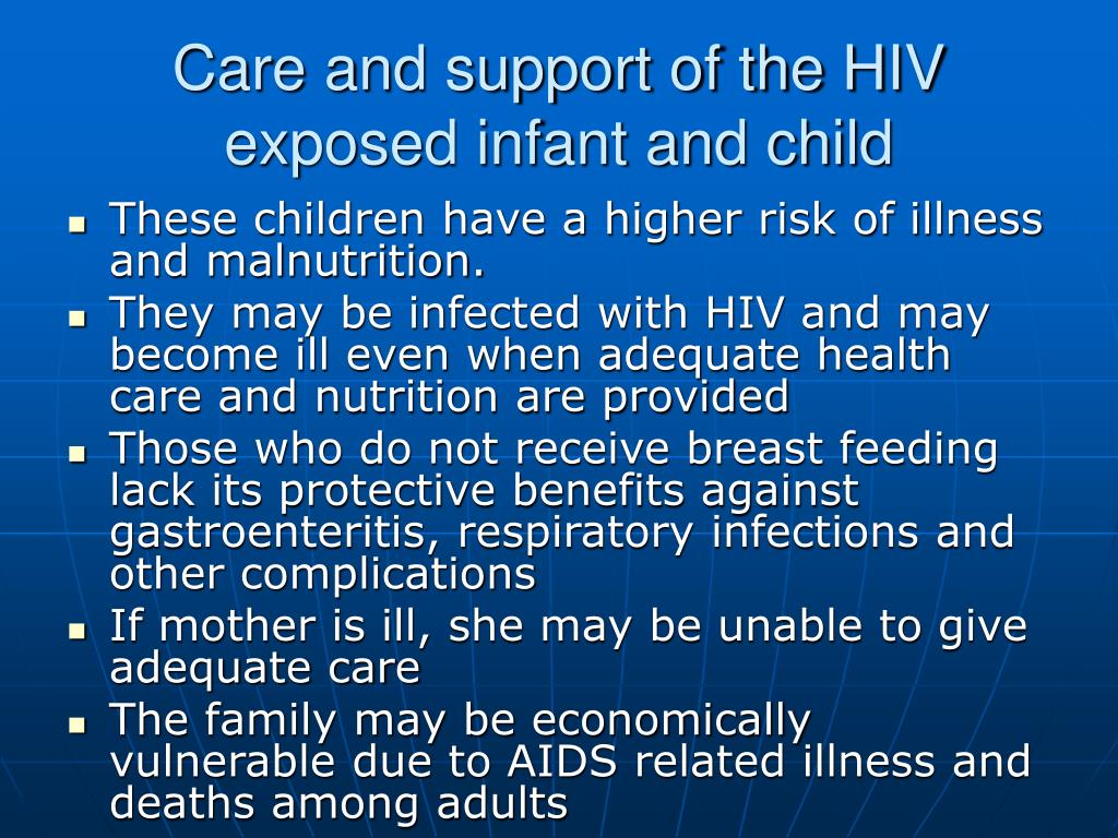 Care and support of the HIV exposed infant and child
