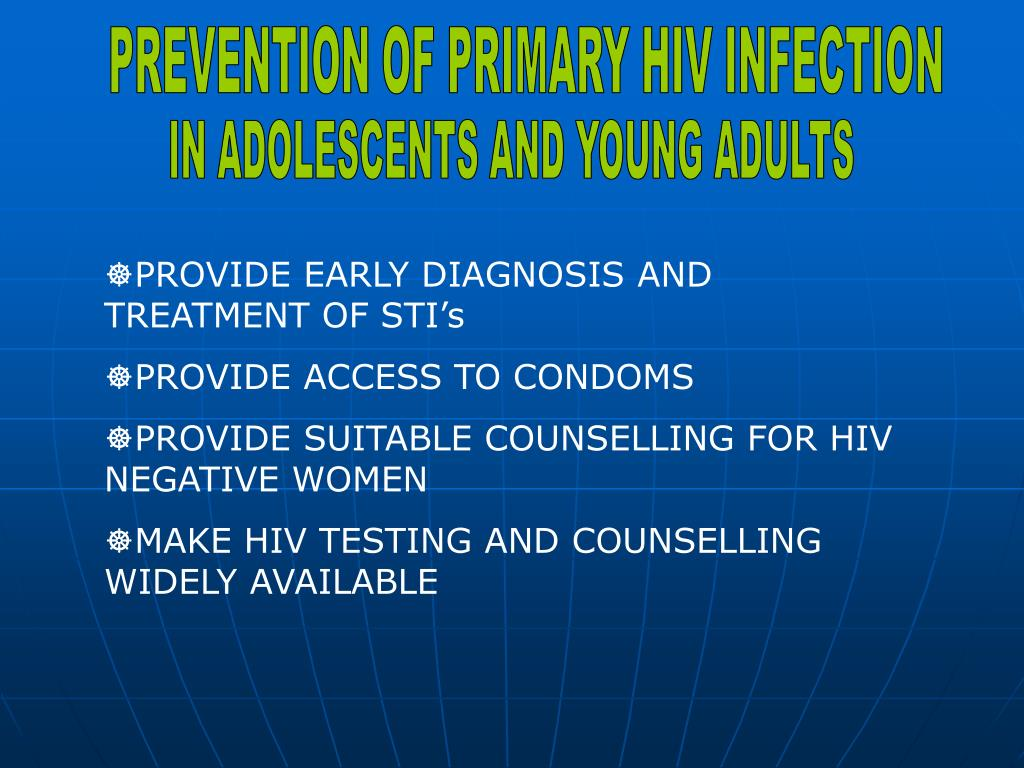 PREVENTION OF PRIMARY HIV INFECTION