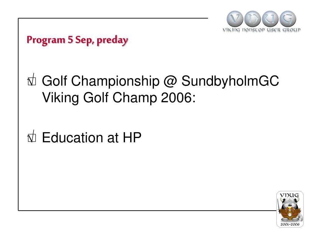 Program 5 Sep, preday