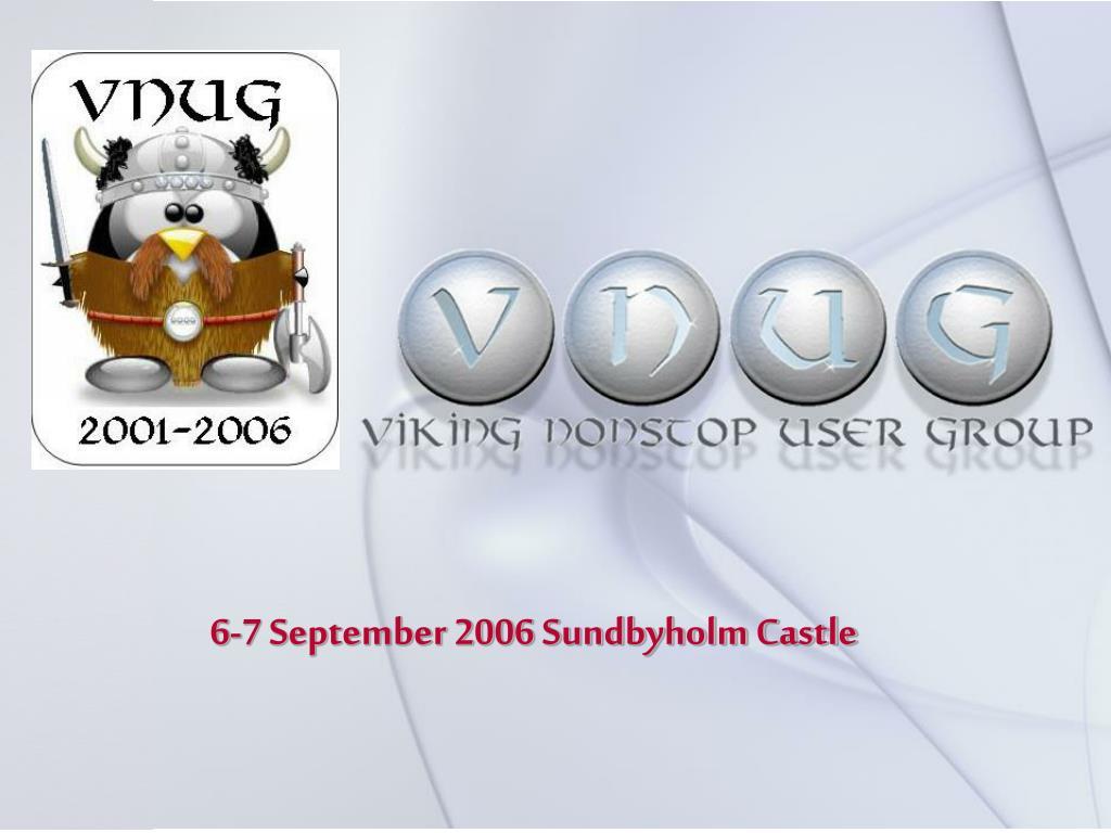6-7 September 2006 Sundbyholm Castle