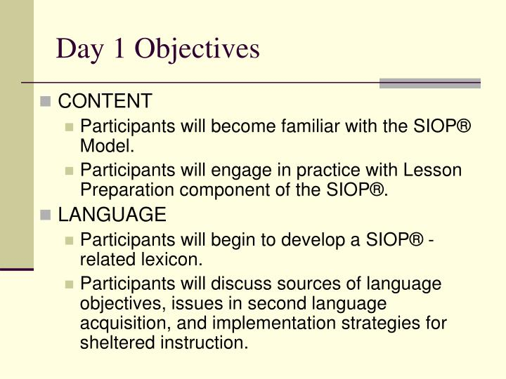 Day 1 objectives