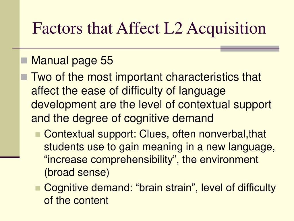 Factors that Affect L2 Acquisition