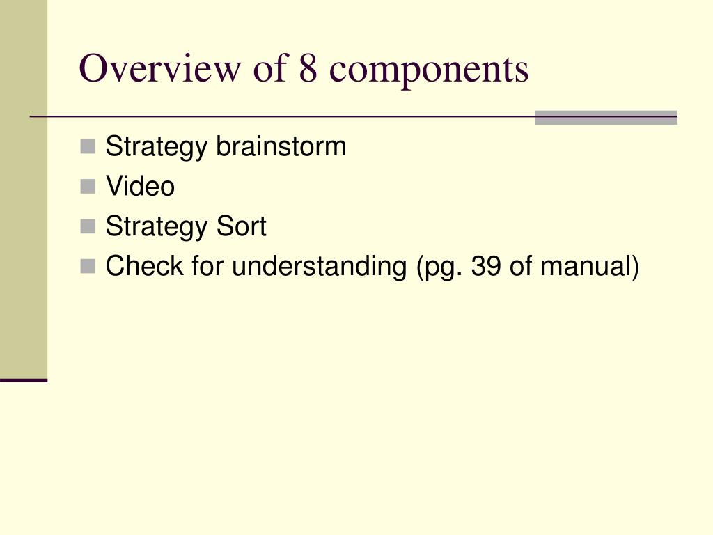Overview of 8 components