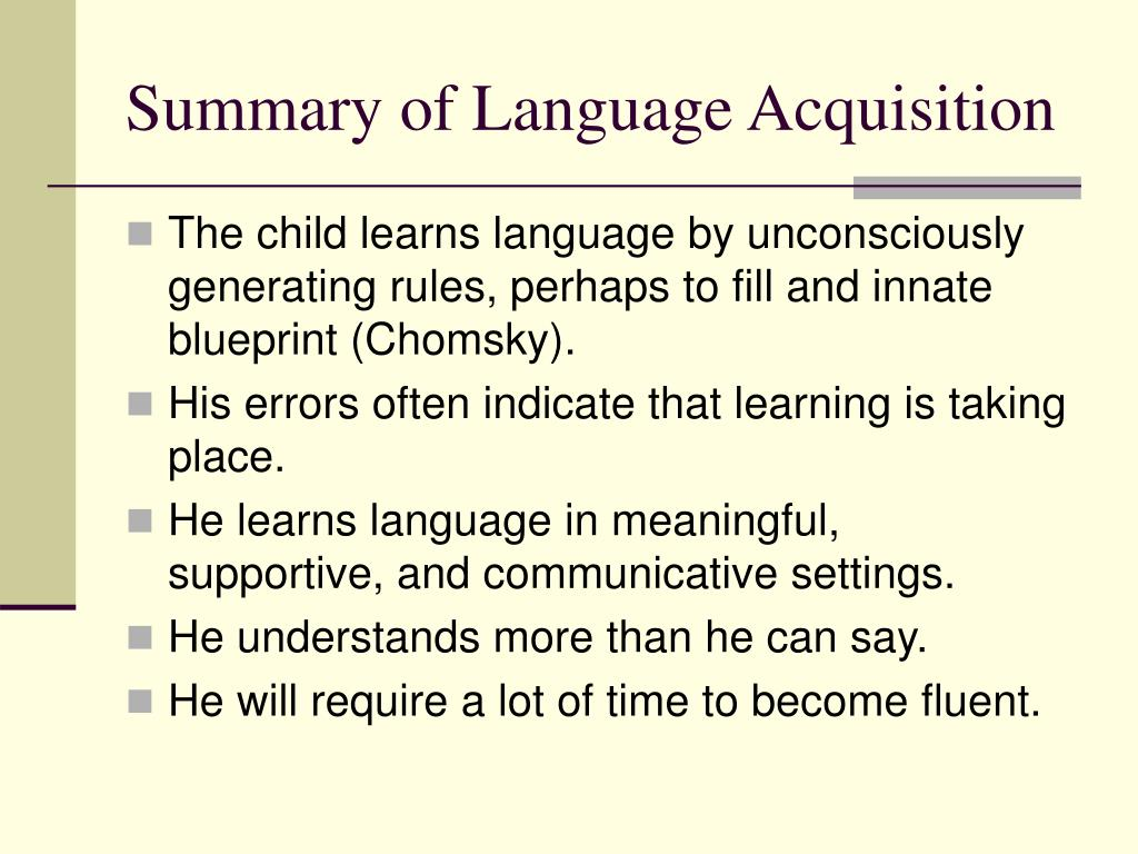 Summary of Language Acquisition