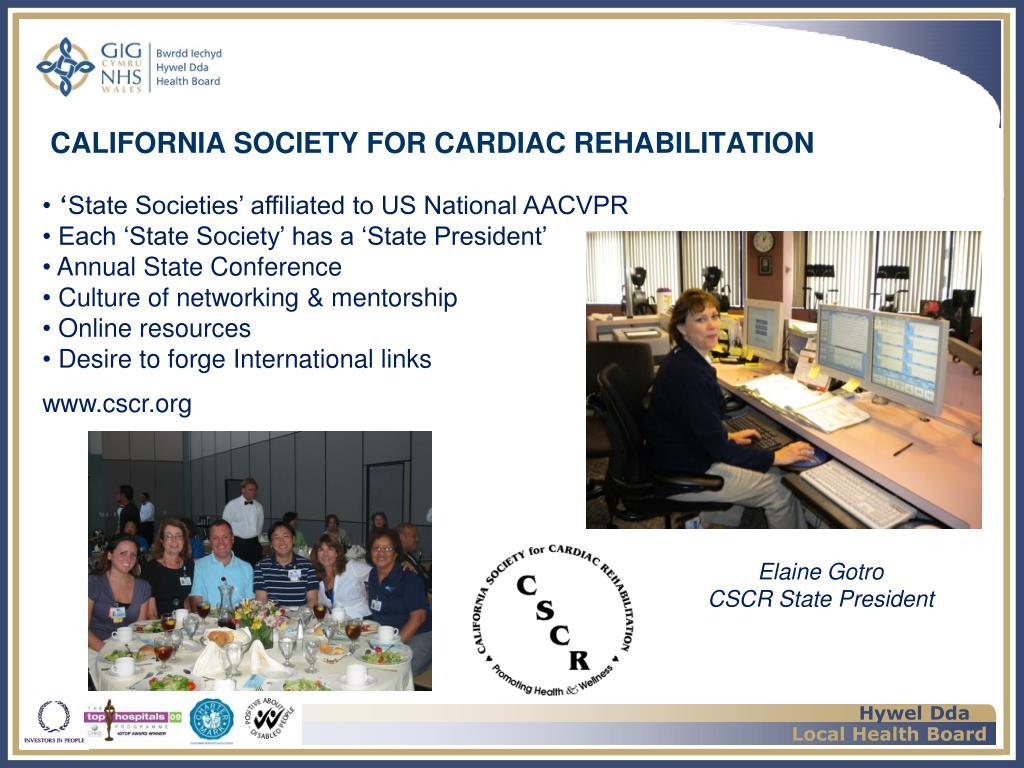 CALIFORNIA SOCIETY FOR CARDIAC REHABILITATION