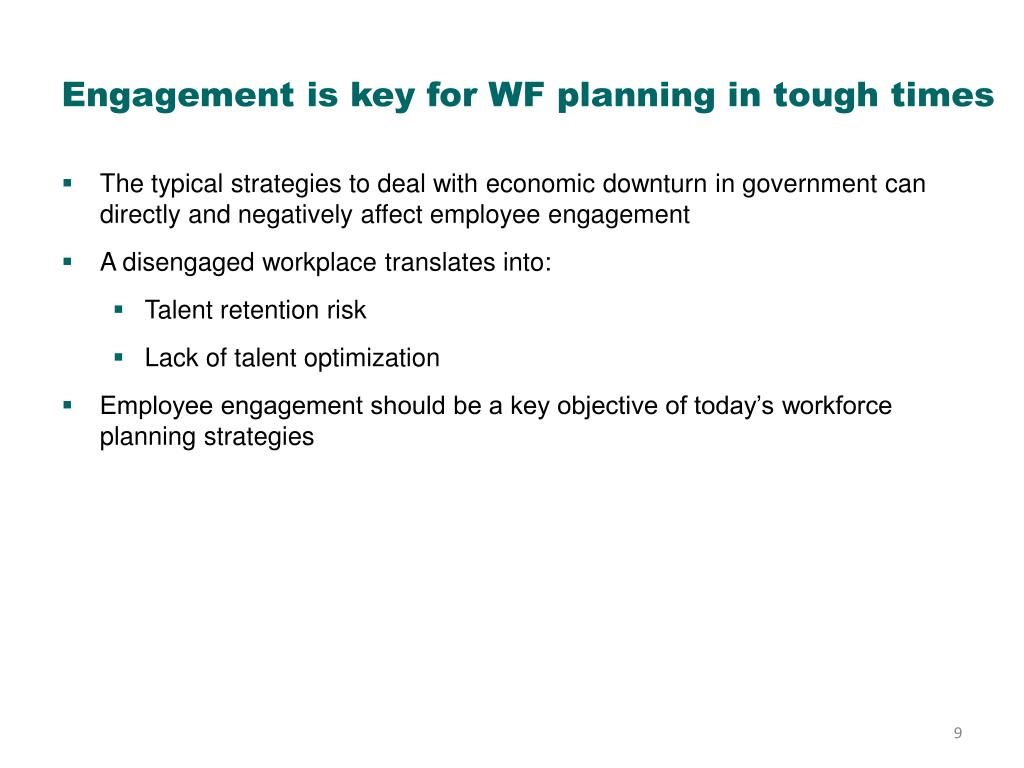 Engagement is key for WF planning in tough times