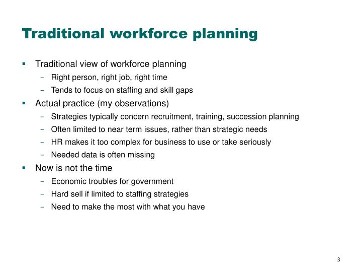 Traditional workforce planning