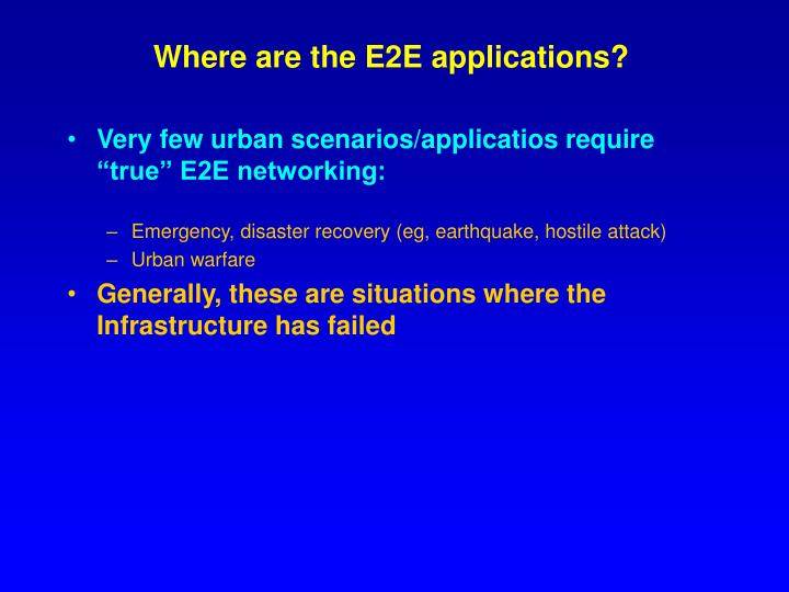 Where are the e2e applications