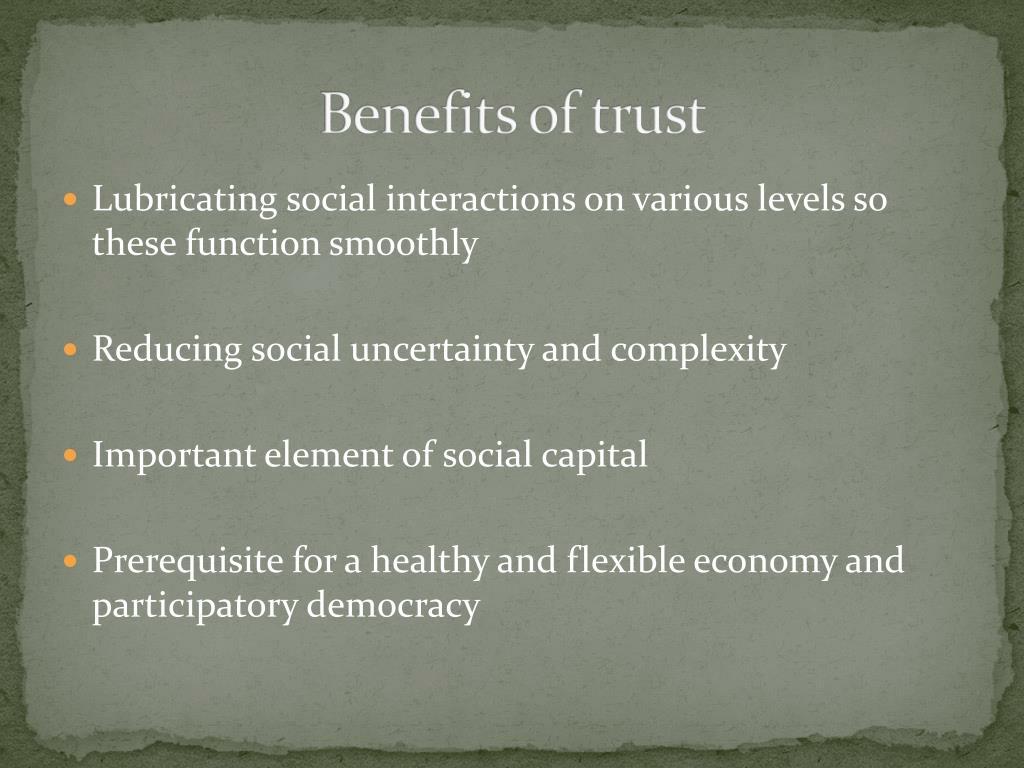Benefits of trust