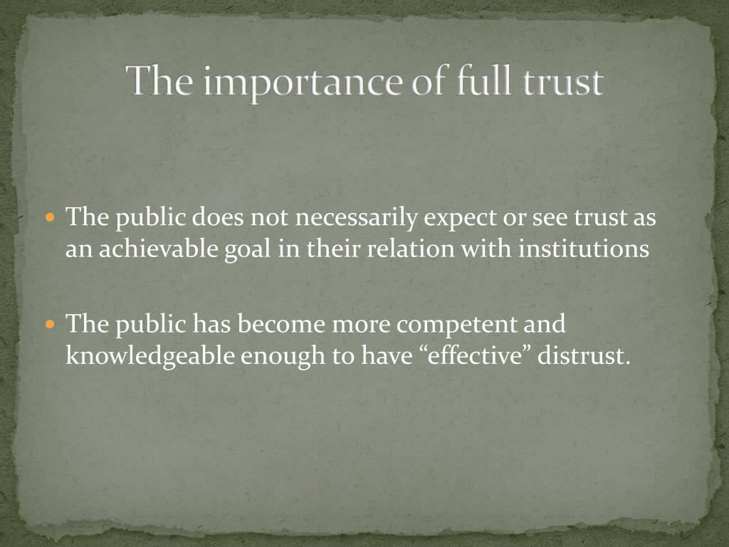 The importance of full trust