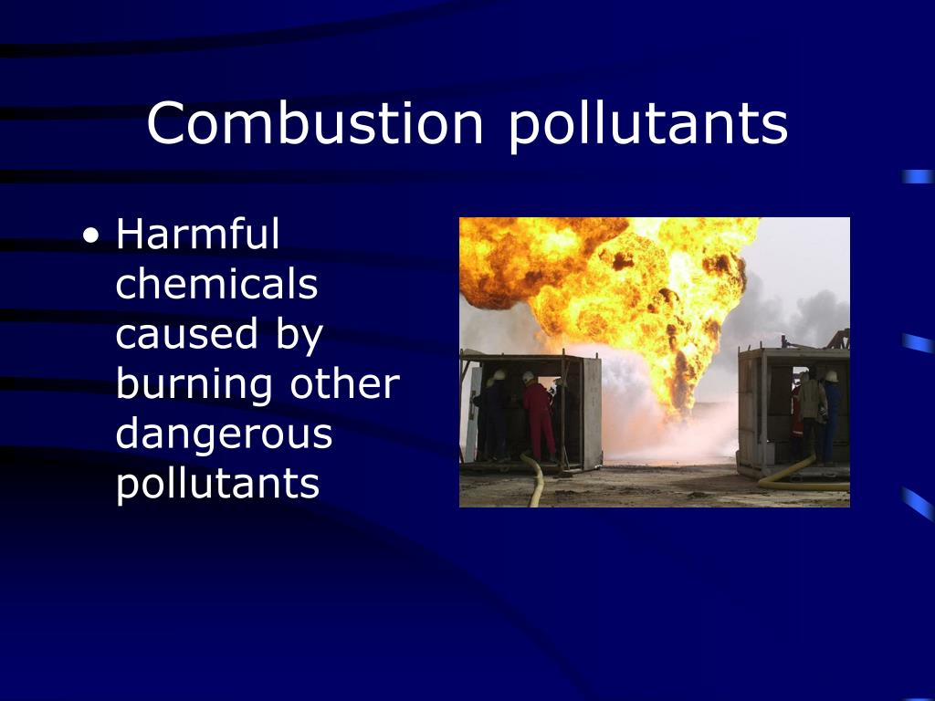 Combustion pollutants