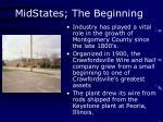 midstates the beginning