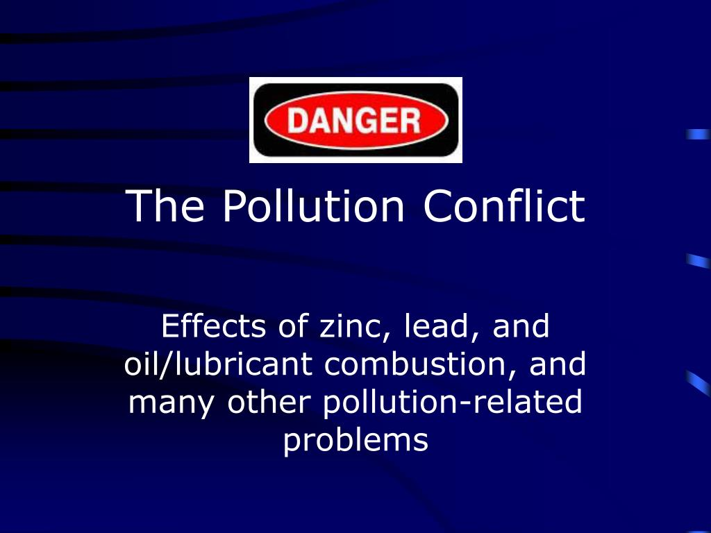 The Pollution Conflict