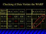 checking if data violate the warp7