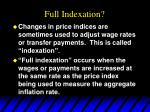 full indexation