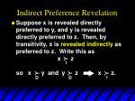 indirect preference revelation