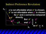 indirect preference revelation7