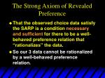 the strong axiom of revealed preference15