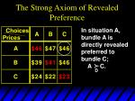 the strong axiom of revealed preference4