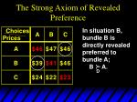 the strong axiom of revealed preference5