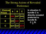 the strong axiom of revealed preference6
